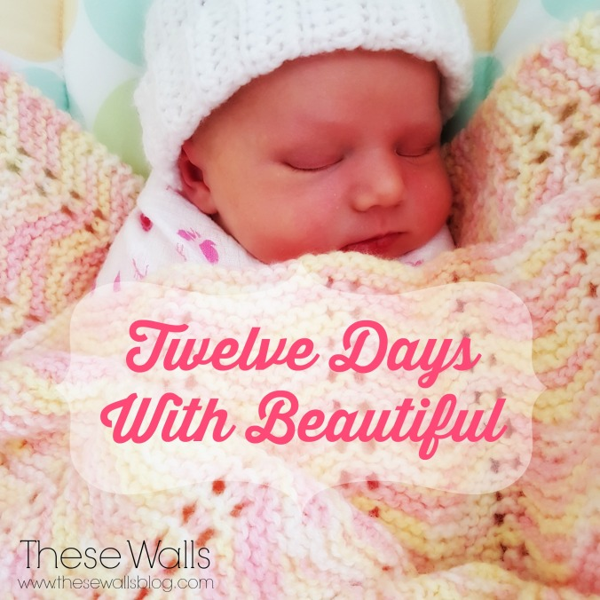 These Walls - Twelve Days With Beautiful