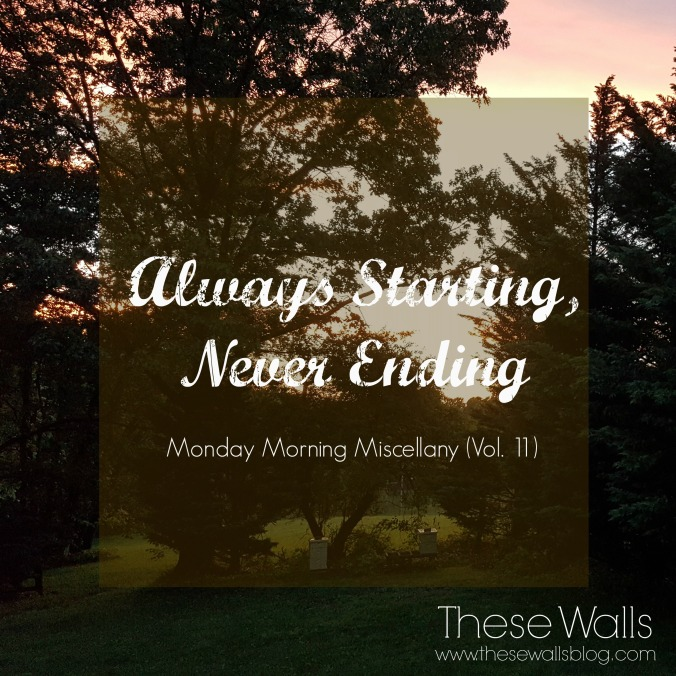 These Walls - Always Starting, Never Ending