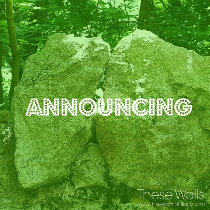 These Walls - Announcing