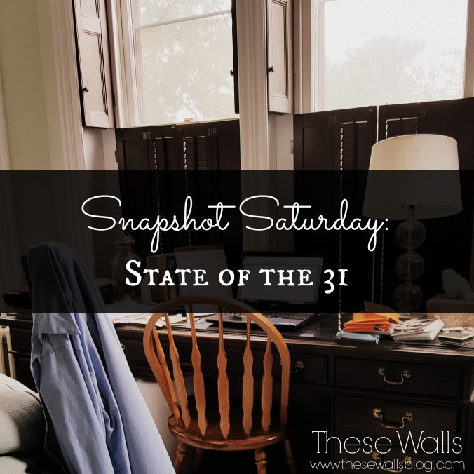 these-walls-snapshot-saturday-state-of-the-31