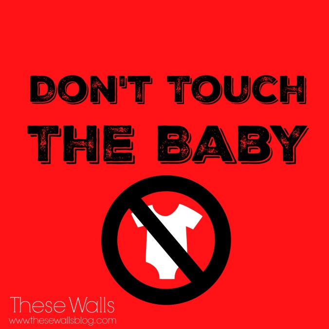these-walls-the-kids-are-alright-dont-touch-the-baby