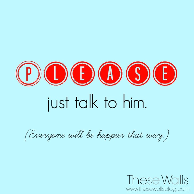 these-walls-the-kids-are-alright-please-just-talk-to-him