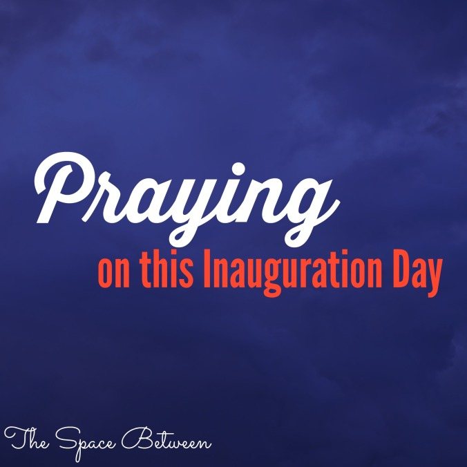 the-space-between-praying-on-this-inauguration-day